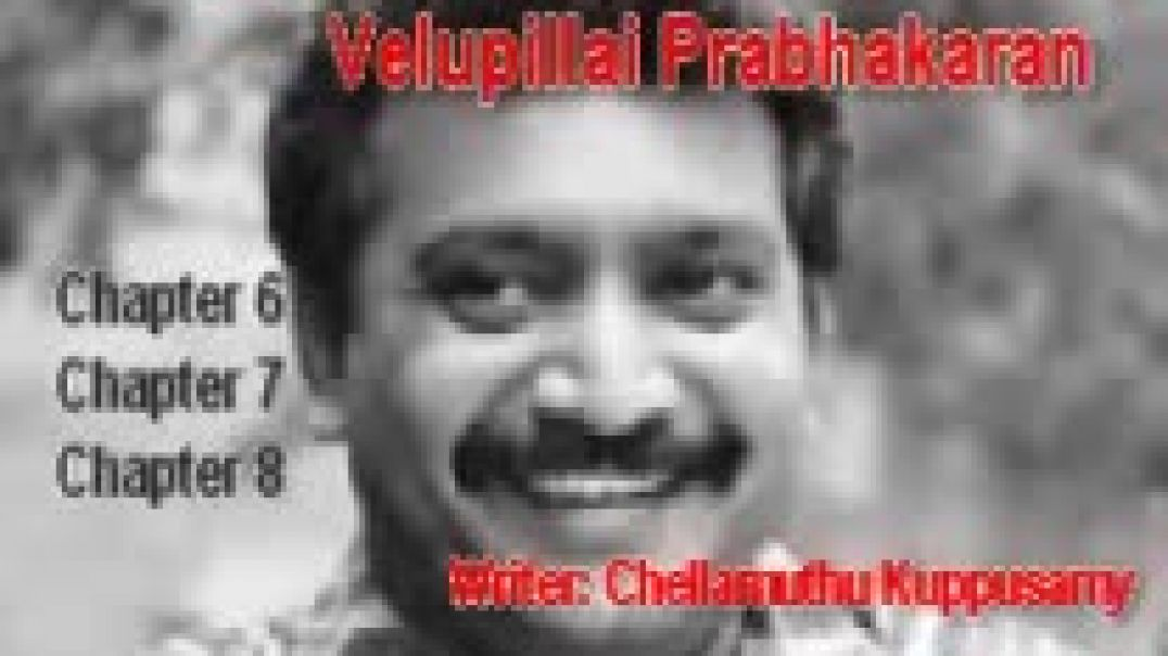 Biography of Methagu Velupillai Prabhakaran [Audio][Tamil] [Part 3]